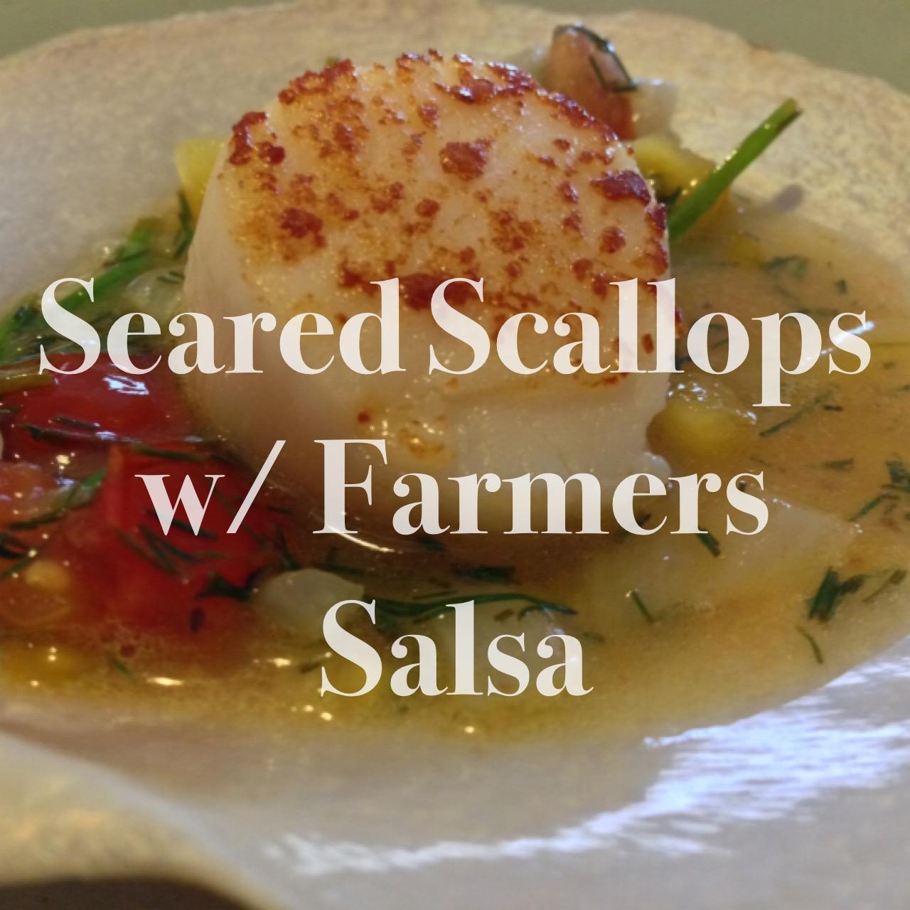 Seared Sea Scallops with Farmer's Salsa recipe